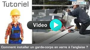 Vignette installation garde-corps en verre à l'anglaise